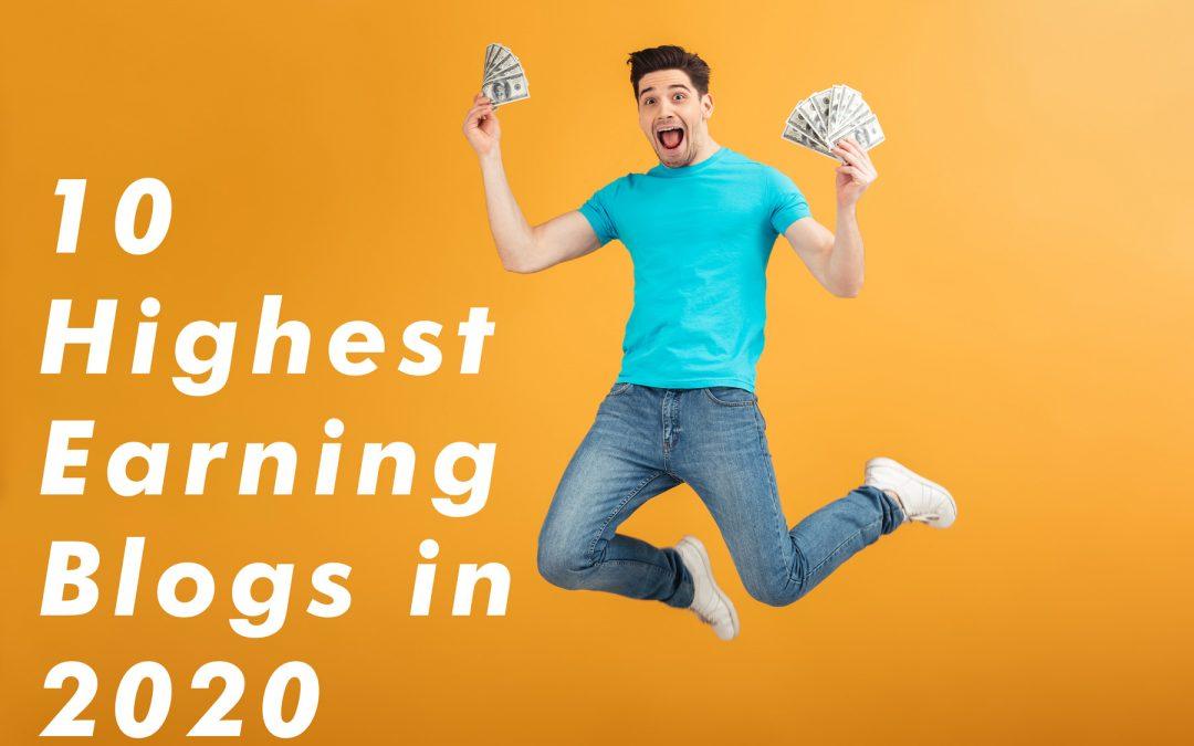 10 Highest Earning Blogs in 2020