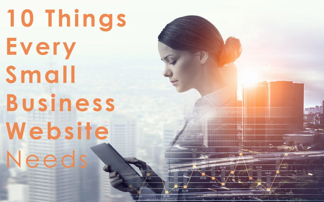 10 Things Every Small Business Website Needs