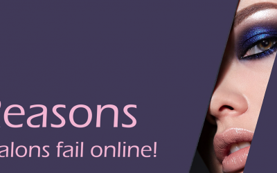 5 reasons why salons fail with online marketing!